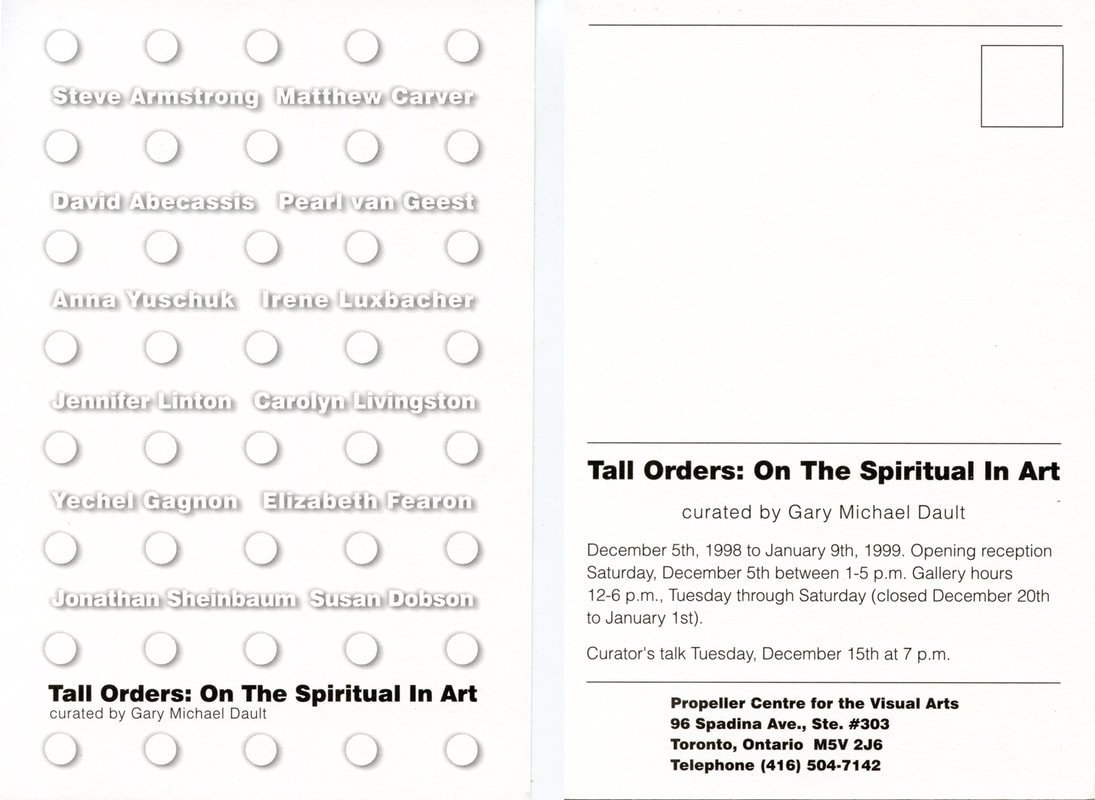 Tall Orders: On The Spiritual In Art | Curated by Gary Michael Dault
