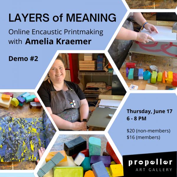 Online Encaustic Demonstrations with Amelia Kraemer